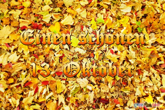 Einen Schoenen 13 Oktober Bild - 1gb.pics
