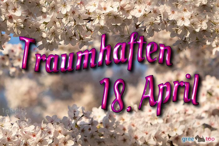Traumhaften 18 April Bild - 1gb.pics