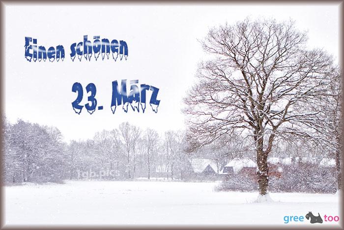 Einen Schoenen 23 Maerz Bild - 1gb.pics