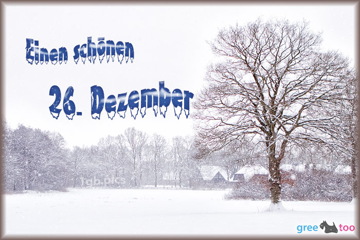 Einen Schoenen 26 Dezember Bild - 1gb.pics