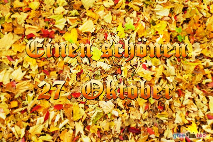 Einen Schoenen 27 Oktober Bild - 1gb.pics
