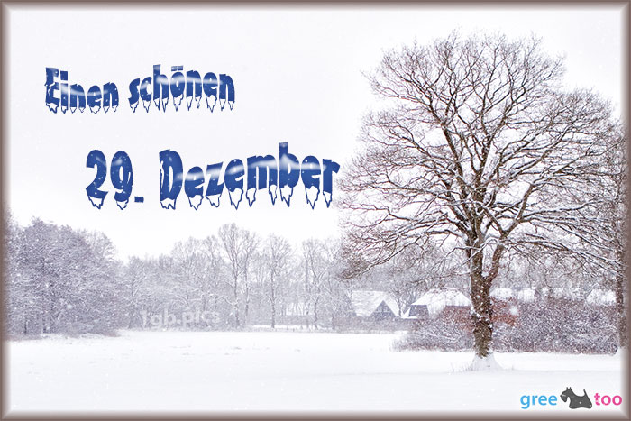 Einen Schoenen 29 Dezember Bild - 1gb.pics