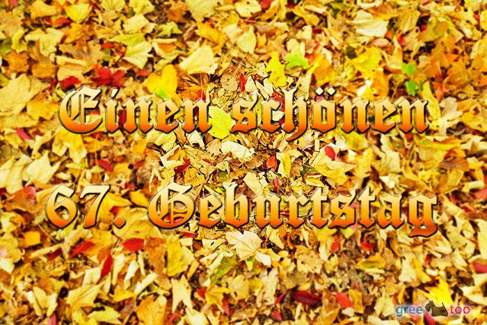 Einen Schoenen 67 Geburtstag Bild - 1gb.pics