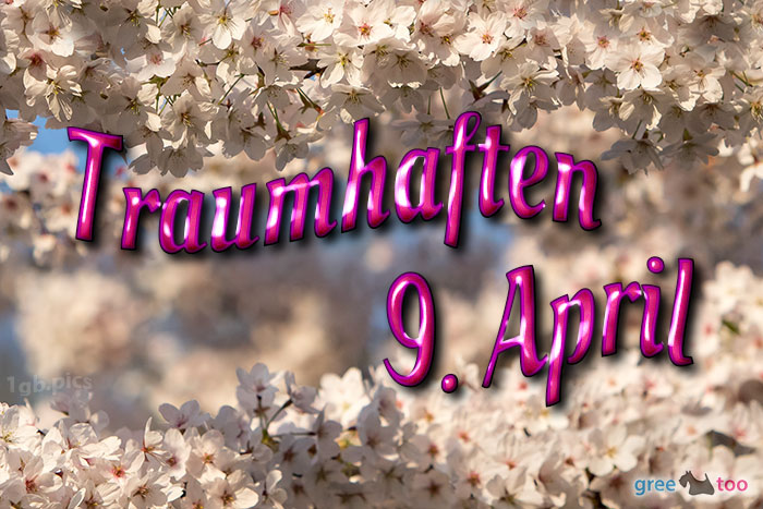 Traumhaften 9 April Bild - 1gb.pics