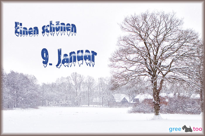 Einen Schoenen 9 Januar Bild - 1gb.pics