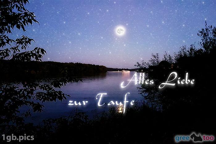 Mond Fluss Alles Liebe Zur Taufe Bild - 1gb.pics