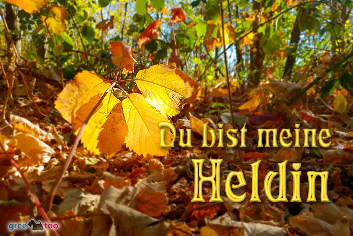 Du Bist Meine Heldin Bild - 1gb.pics