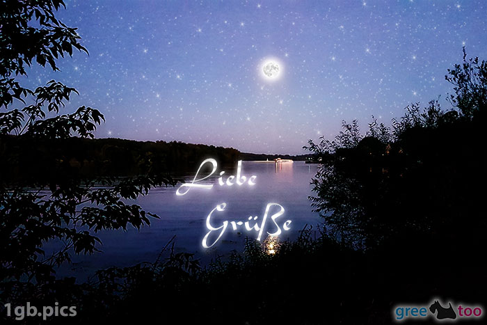 Mond Fluss Liebe Gruesse Bild - 1gb.pics