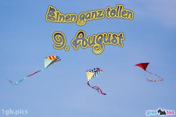 9. August Bilder